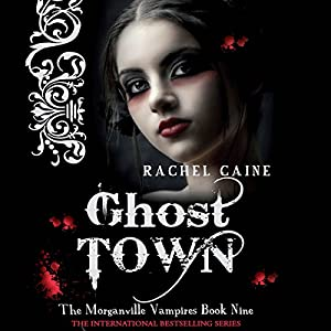Ghost Town: Morganville Vampires, Book 9 Audiobook