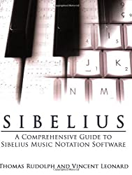 Sibelius: A Comprehensive Guide to Sibelius Notation Software