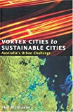 Vortex Cities to Sustainable Cities