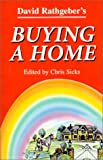 Buying a Home, David G. Rathgeber, 0963533738