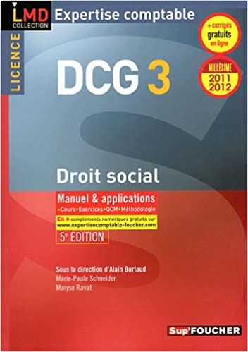 DCG 3 Droit social Manuel et applications Millésime 2011-2012. 5e Edition pdf