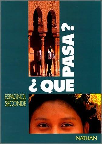 En ligne téléchargement gratuit Qué pasa ? seconde pdf, epub