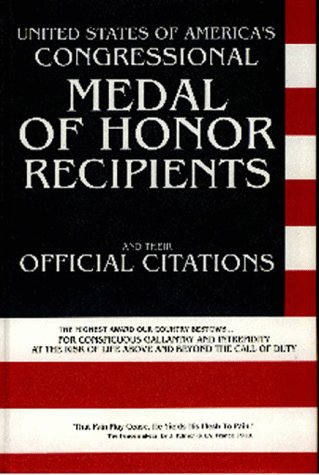 United States of America's congressional medal of honor recipients and their official - America Medal