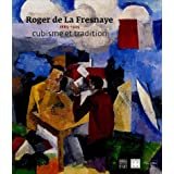 Roger de La Fresnaye, 1885-1925