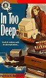 In Too Deep, Patricia H. Rushford, 1556615612