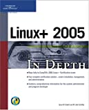 Linux+ 2005 in Depth