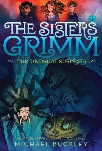 The Unusual Suspects (The Sisters Grimm #2): 10th Anniversary Edition