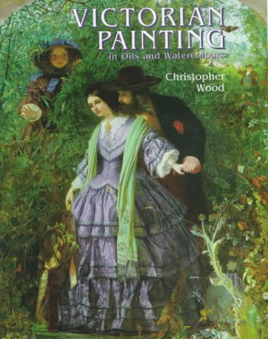 Victorian Paintings In Oils And Watercolours
