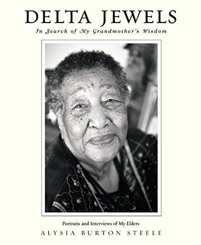 Delta Jewels: In Search of My Grandmother's Wisdom by Alysia Burton Steele - Sa Centre Shopping Elizabeth