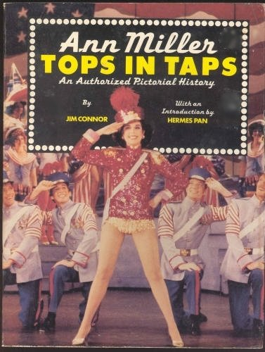 Ann Miller: Tops in Taps - An Authorized Lucid History