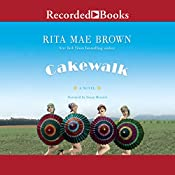 Cakewalk: A Novel | Rita Mae Brown