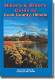 Hikers & Bikers Guide to Cook County, Illinois