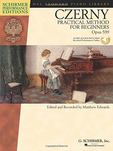 Carl Czerny - Practical Method for Beginners, Op. 599: With Online Audio of Performance Tracks (Hal Leonard Piano Library)