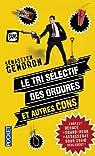 Le tri sélectif des ordures et autres cons par Gendron