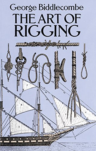 The Art of Rigging (Dover Maritime) (Edition Model Plastic)