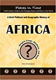 A Brief Political and Geographic History of Africa, John Davenport, 1584156244