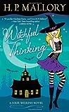 Witchful Thinking, H. P. Mallory, 0345531450