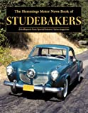 The Hemmings Motor News Book of Studebakers, Hemmings Special Interest Autos Editors, 0917808568