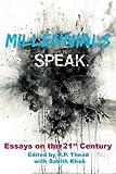 Millennials Speak. Essays on the 21st Century