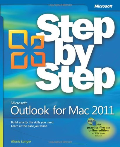 [PDF] Microsoft Outlook for Mac 2011 Step by Step Free Download | Publisher : Microsoft Press | Category : Computers & Internet | ISBN 10 : 0735651892 | ISBN 13 : 9780735651890