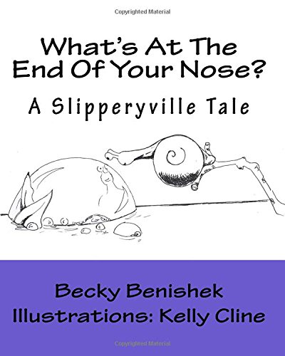 Download What's At The End Of Your Nose?: A Slipperyville Tale pdf epub