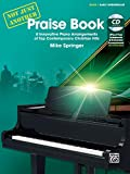 Not Just Another Praise Book, Bk 1: 8 Innovative Piano Arrangements of Top Contemporary Christian Hits, Book & CD (Not Just Another, Bk 1)