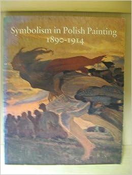 Symbolism in Polish Painting 1880-1914