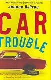 Car Trouble, Jeanne DuPrau, 0060736747