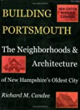 Building Portsmouth, Richard M. Candee, 0963453912