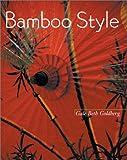 Bamboo Style, Gale Beth Goldberg, 158685092X