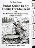 Pocket Guide to Fly Fishing for Steelhead, Ron Cordes and Gary LaFontaine, 1931676011
