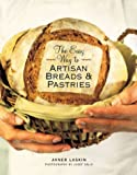 img - for The Easy Way to Artisan Breads & Pastries book / textbook / text book