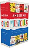 American Musicals: The Complete Books and Lyrics of 16 Broadway Classics, 1927-1969 (Library of America)