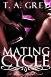 pack erotica - Mating Cycle - Book #1 (The Kategan Alphas series): The Kategan Alphas #1