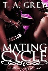 Mating Cycle - Book #1 (The Kategan Alphas series): The Kategan Alphas #1