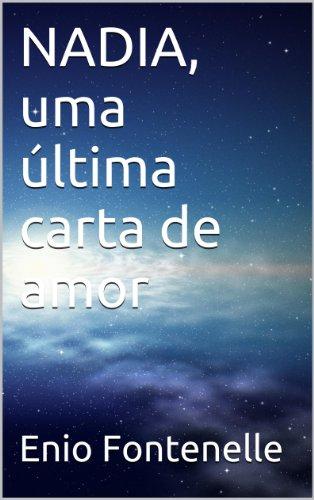 Amazon.com: NADIA, uma última carta de amor (Portuguese ...