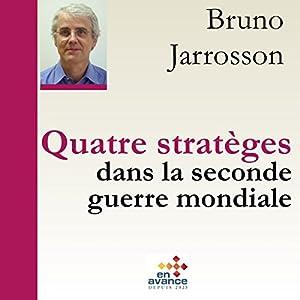 Quatre stratèges dans la Seconde Guerre mondiale | Livre audio