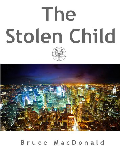 The Stolen Child (Raymond Burke Series Book 1)