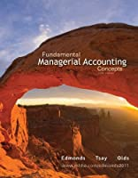 Fundamental Managerial Accounting Concepts, 6th Edition
