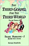 img - for The Third Gospel for the Third World: Travel Narrative (Vol. 3A) by Herman Hendrickx (2000-08-01) book / textbook / text book