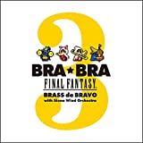 BRA★BRA FINAL FANTASY BRASS de BRAVO 3 with Siena Wind Orchestra