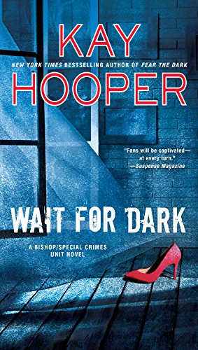 Wait for Dark (Bishop/Special Crimes Unit Book 5)