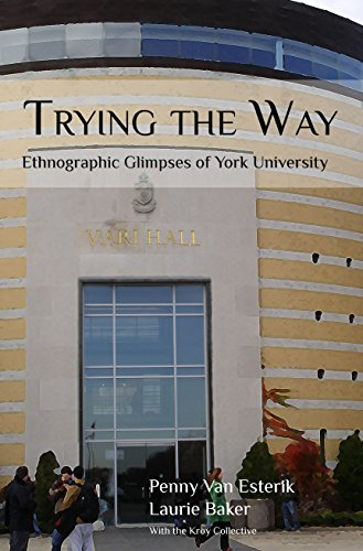Trying the Way: Ethnographic Glimpses of York University