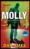 MOLLY: A Wade Carver Thriller: A Florida Mystery Series (Wade Carver Thrillers) (Volume 1) by  Dan Ames in stock, buy online here