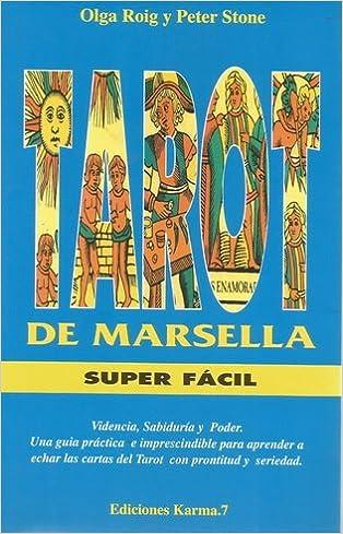 Tarot de Marsella super fácil.: Amazon.es: PETER STONE OLGA ...