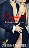 Remember? (Forbidden Series Book 2)