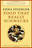 Food That Really Schmecks by Edna Staebler (Dec 4 2006)