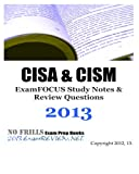 CISA and CISM ExamFOCUS Study Notes and Review Questions 2013, ExamREVIEW, 1479310549