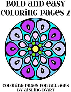 Bold And Easy Coloring Pages 2 For All Ages