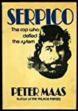 Serpico: The Cop Who Defied the System